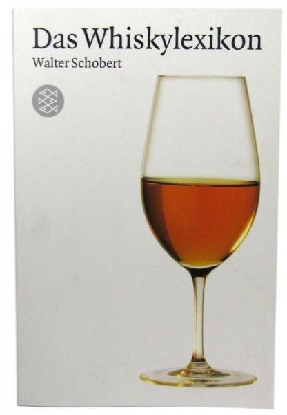 Das Whiskylexikon von Walter Schobert