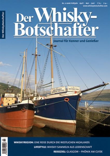 Der Whisky Botschafter: Journal für Kenner und Geniesser - Heft 2008/2 ( Frühjahr )